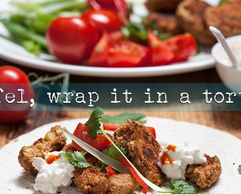 falafel, wrap it in a tortilla