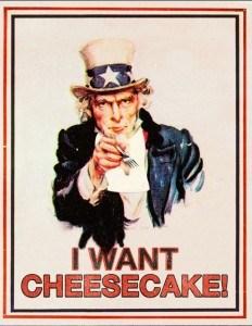 i want cheesecake